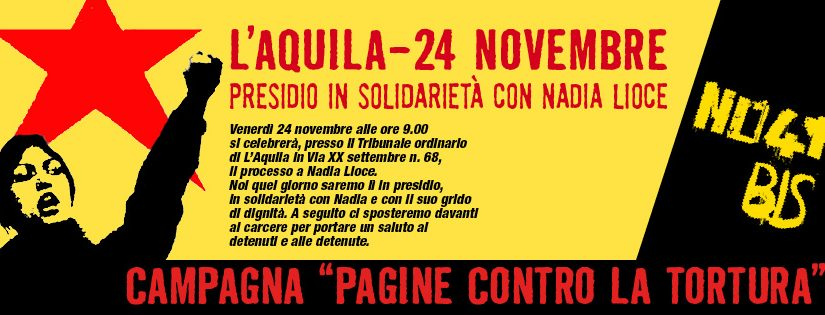 L'Aquila 24 nov. 2017 ore 9,00 presidio al tribunale in solidarietà a Nadia Lioce contro il 41bis